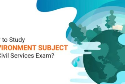 Image Showing The Concept Of How To Study Environment Subject For UPSC - Civil Service Exam.